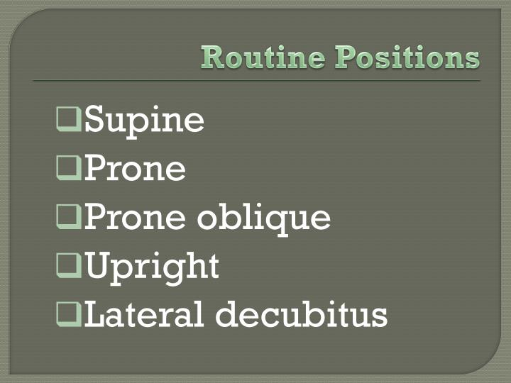 Routine Positions