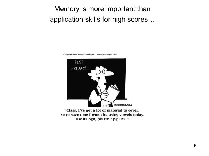 Memory is more important than