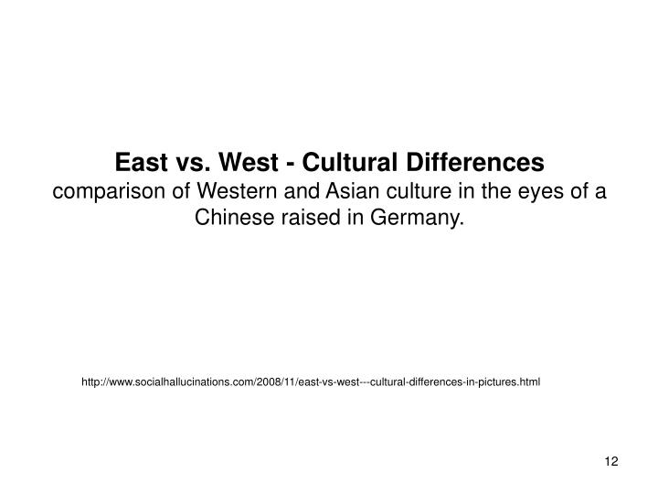 East vs. West - Cultural Differences