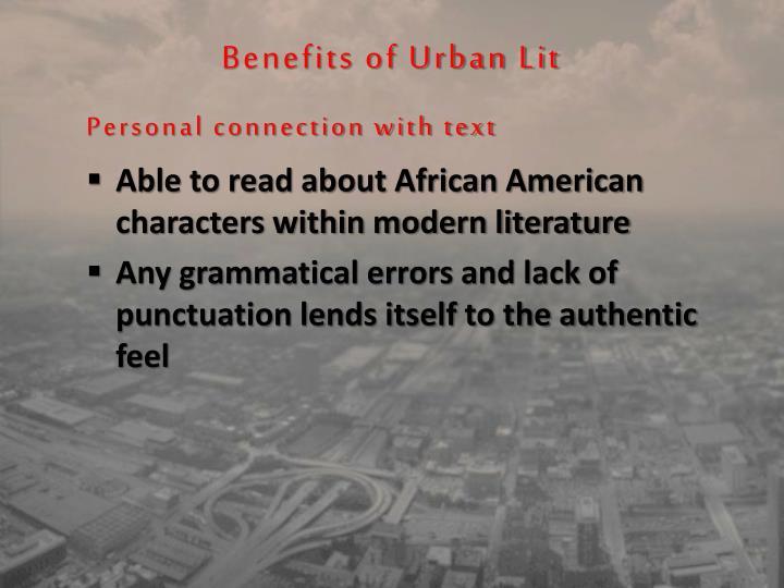 Benefits of Urban Lit