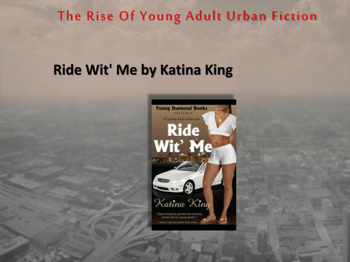 The Rise Of Young Adult Urban Fiction