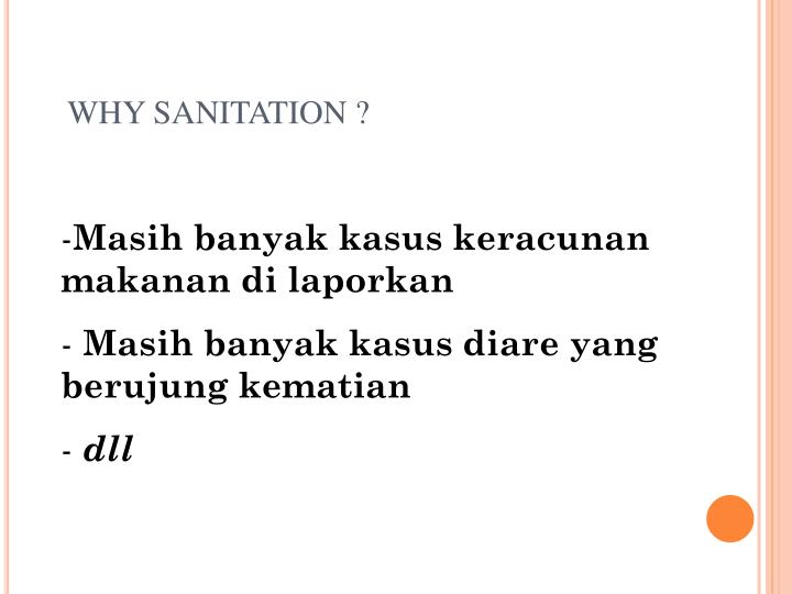 WHY SANITATION ?
