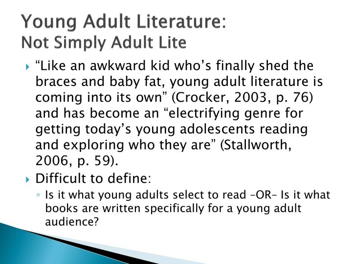 Young adult literature not simply adult lite