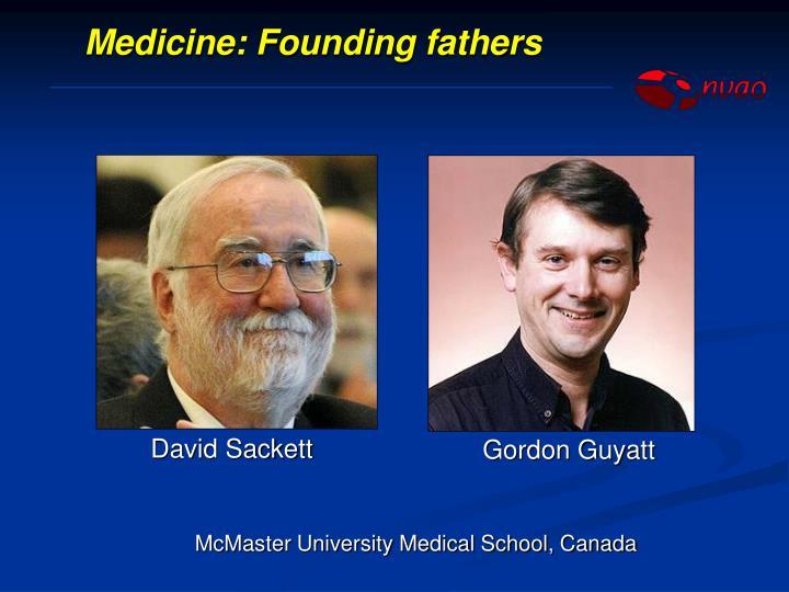 Medicine: Founding