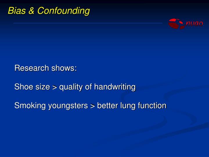 Bias & Confounding