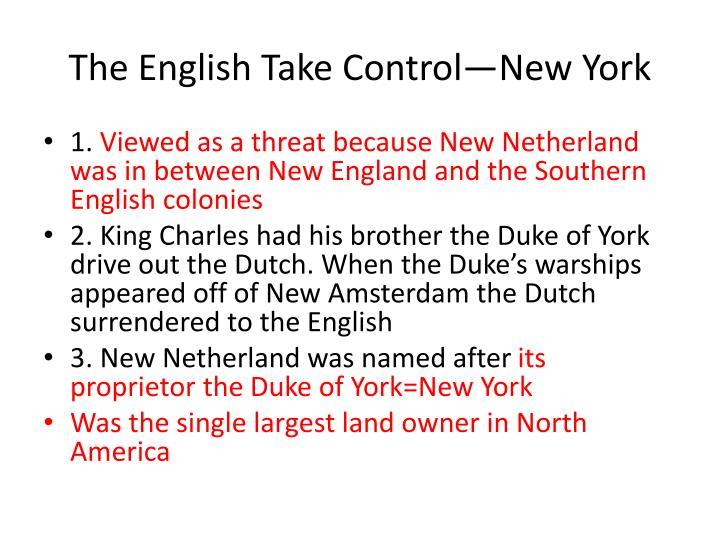 The English Take Control—New York