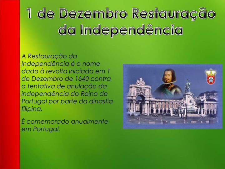 1 de Dezembro Restauração da Independência
