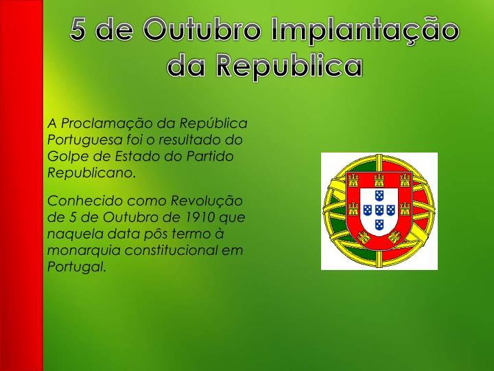 5 de Outubro Implantação da Republica