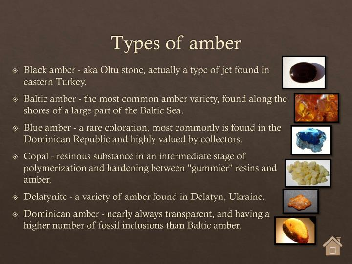 Types of amber
