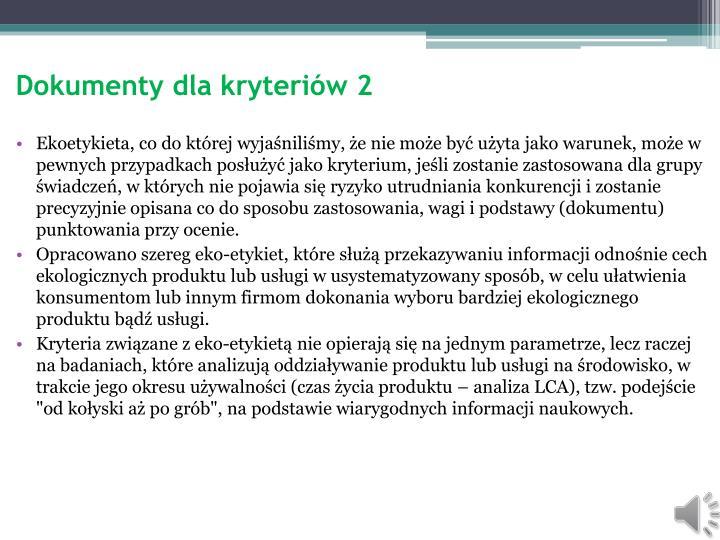 Dokumenty dla kryteriów 2