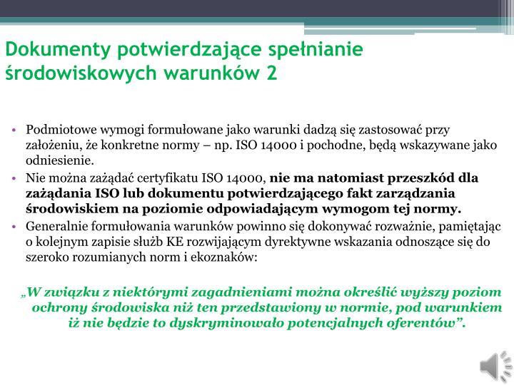 Dokumenty potwierdzające spełnianie środowiskowych warunków 2
