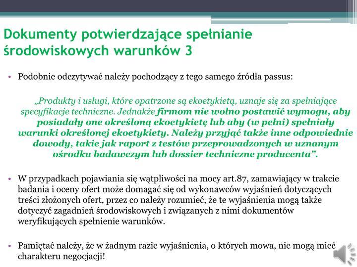 Dokumenty potwierdzające spełnianie środowiskowych warunków 3