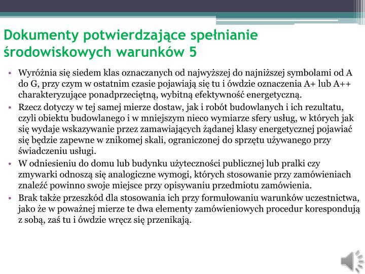 Dokumenty potwierdzające spełnianie środowiskowych warunków 5