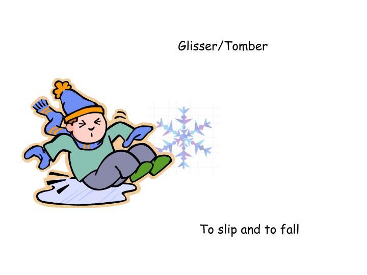 Glisser/Tomber