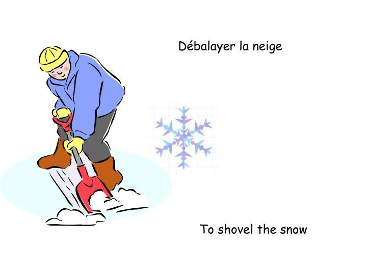 Débalayer la neige