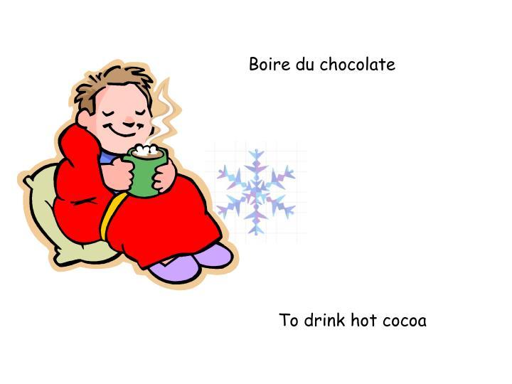 Boire du chocolate