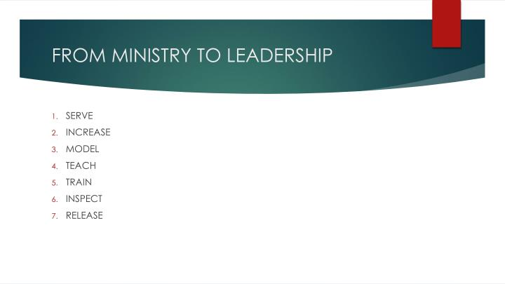 FROM MINISTRY TO LEADERSHIP
