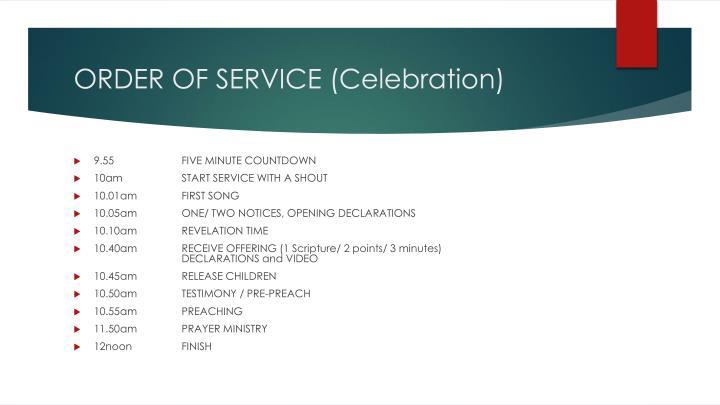 ORDER OF SERVICE (Celebration)
