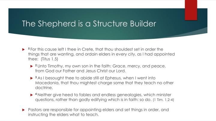 The Shepherd is a Structure Builder