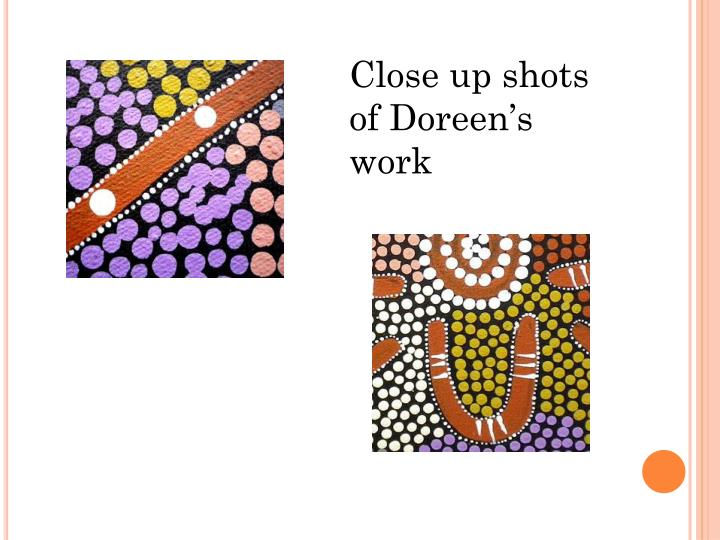Close up shots of Doreen's work
