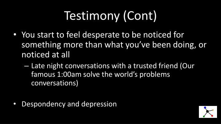 Testimony (