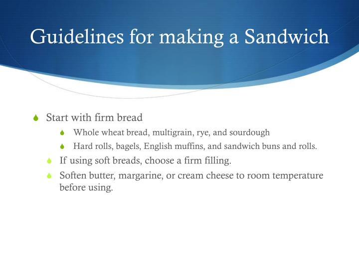 Guidelines for making a Sandwich