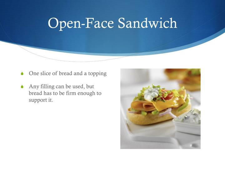 Open-Face Sandwich
