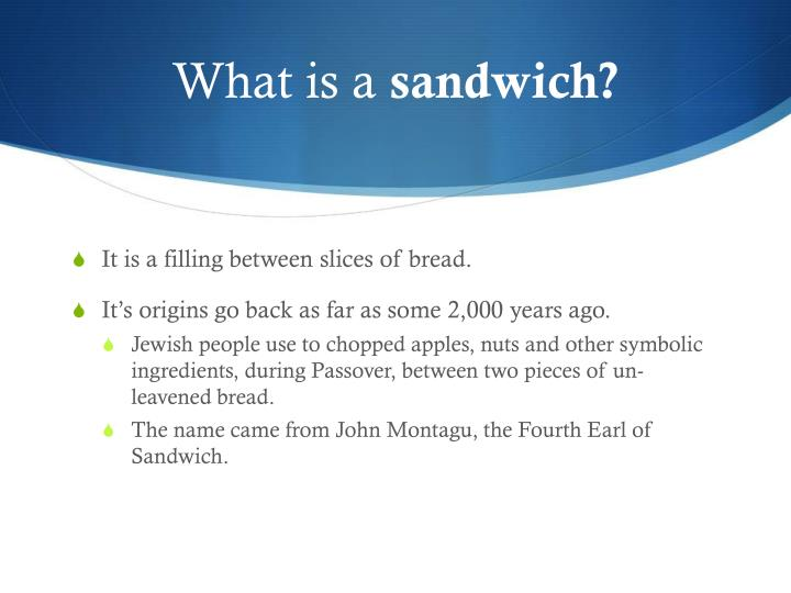 What is a sandwich