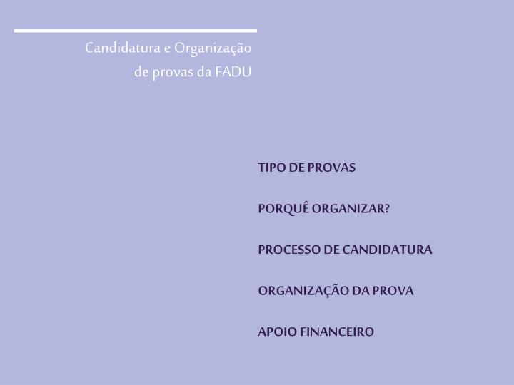 Candidatura e Organização