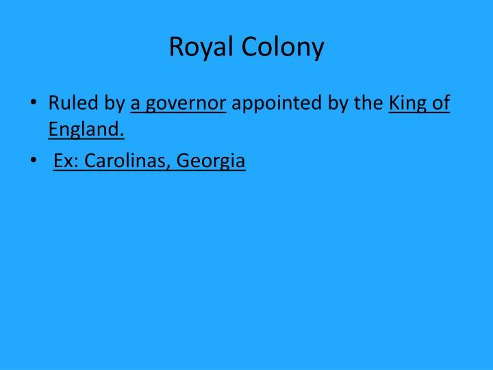 Royal Colony