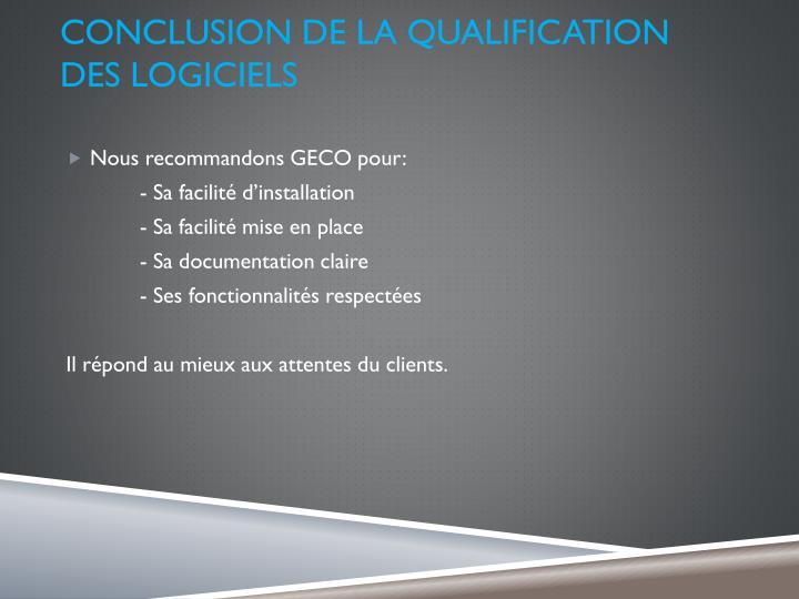 Conclusion de la qualification des logiciels