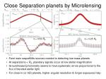 close separation planets by microlensing