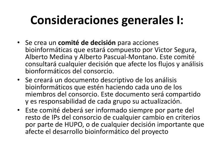 Consideraciones generales I:
