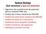 system biology que tenemos y que no tenemos