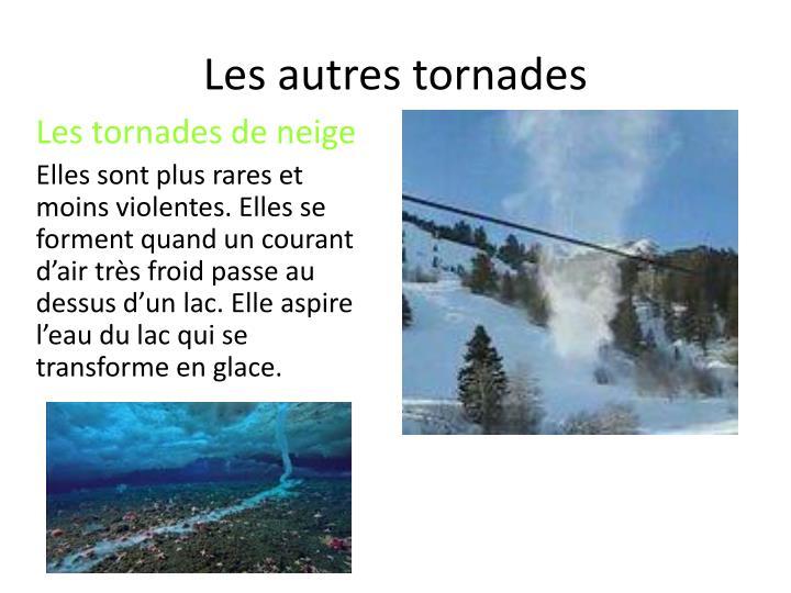 Les autres tornades