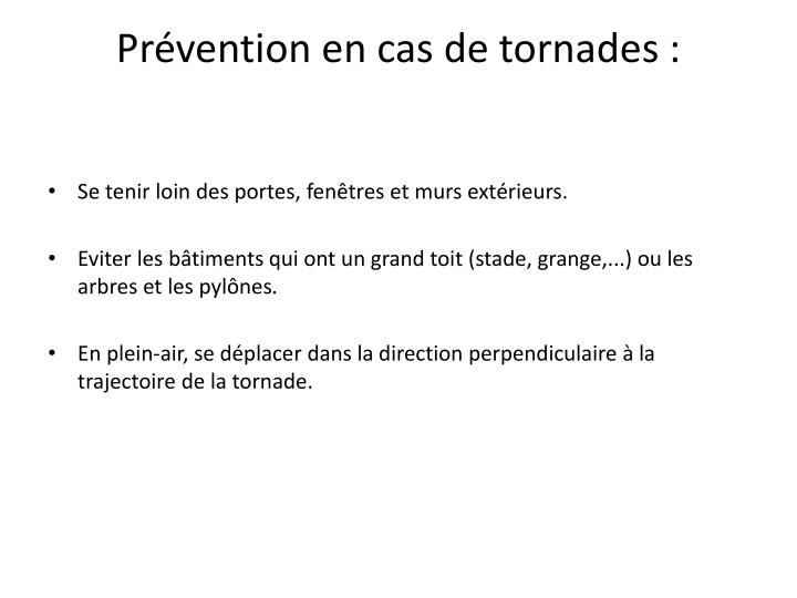 Prvention en cas de tornades :
