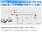 protection contre les contacts indirects r le du neutre dans une installation