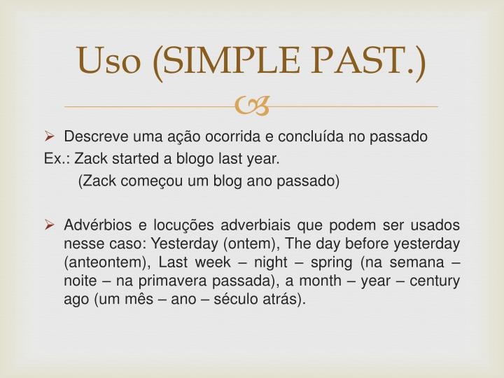 Uso (SIMPLE PAST.)