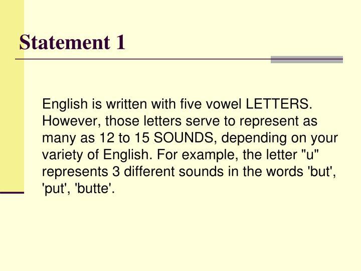Statement 1