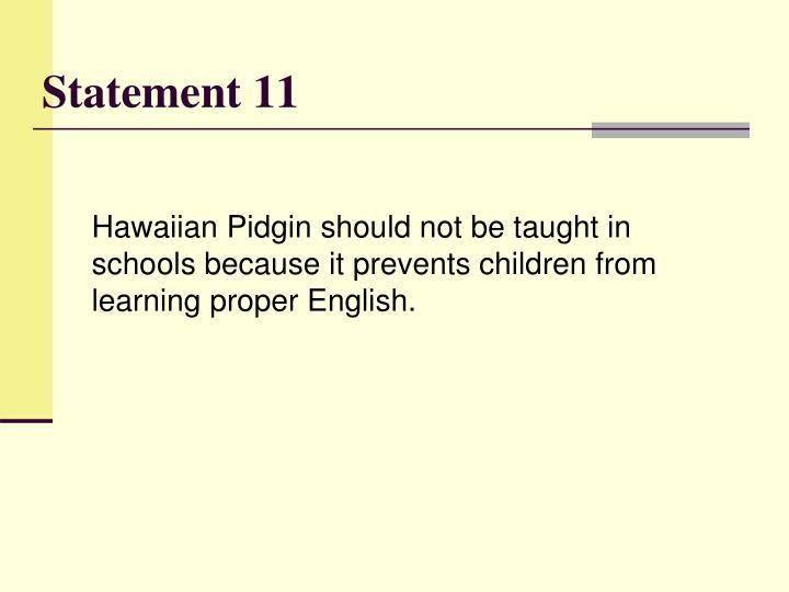 Statement 11