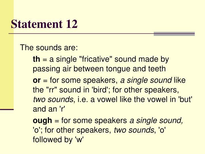 Statement 12