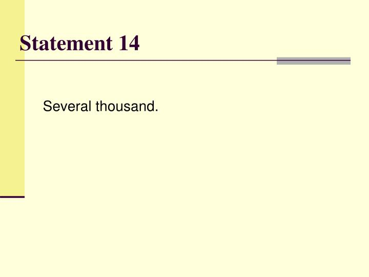 Statement 14