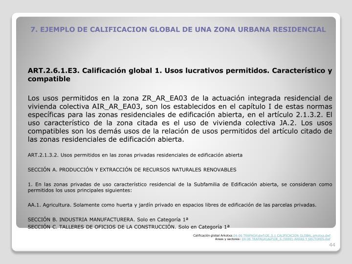 7. EJEMPLO DE CALIFICACION GLOBAL DE UNA ZONA URBANA RESIDENCIAL