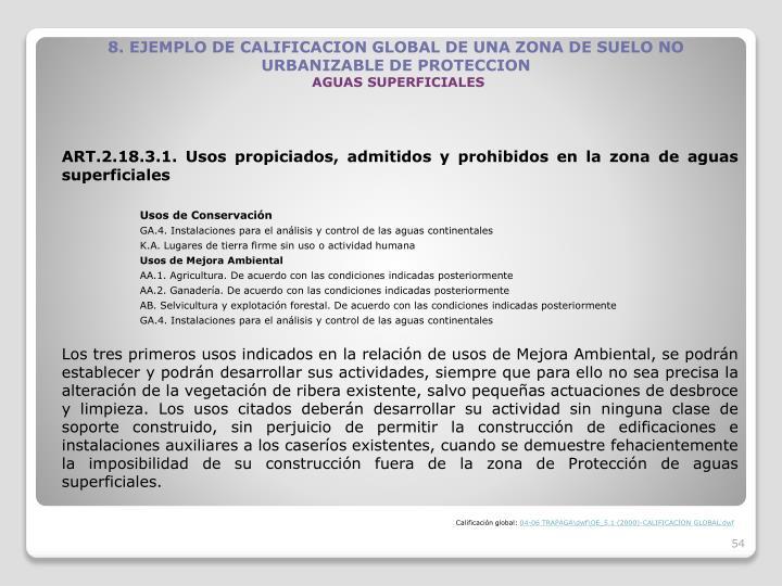 8. EJEMPLO DE CALIFICACION GLOBAL DE UNA ZONA DE SUELO NO URBANIZABLE DE PROTECCION