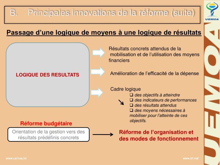Principales innovations de la réforme (suite)