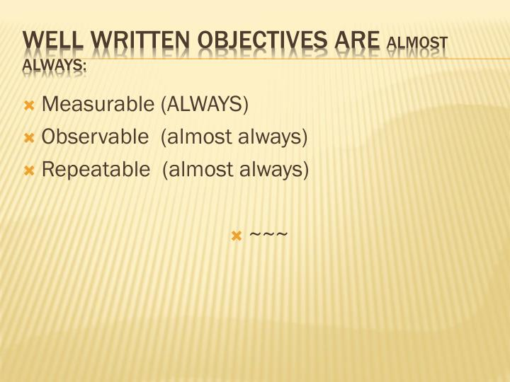 how to write objectives Writing good learning objectves: a technical implementation guide page 2 how to write learning objectives once the goals and scope of the overall training pack-age have been defined, trainers can identify specific knowledge, information, attitudes, and skills that partic-ipants are expected to gain from the.