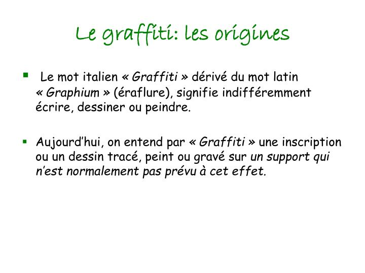 Le graffiti: les origines