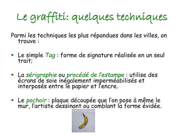 Le graffiti: quelques techniques