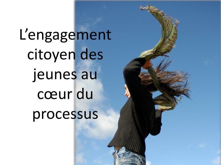 L'engagement citoyen des jeunes au cœur du processus