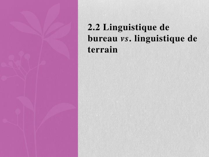 2.2 Linguistique de bureau